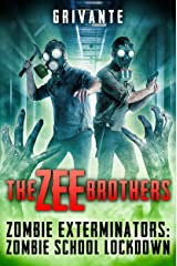 The Zee Brothers: Zombie School Lockdown: Zombie Exterminators Vol.2 Kindle Edition