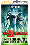 The Zee Brothers: Zombie School Lockdown: Zombie Exterminators Vol.2