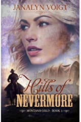 Hills of Nevermore (Montana Gold Book 1) Kindle Edition