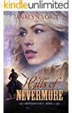 Hills of Nevermore (Montana Gold Book 1)