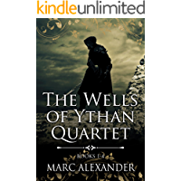The Wells of Ythan Quartet (Books 1-4)