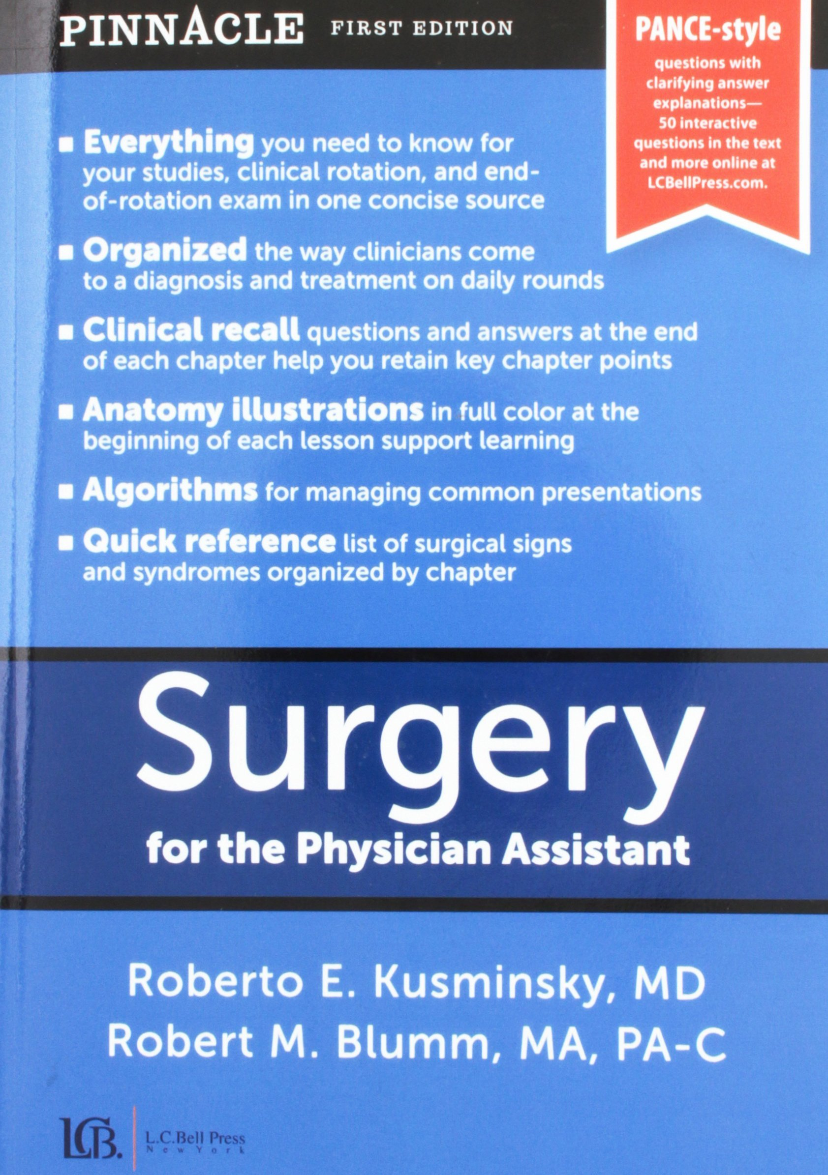 Surgery for the Physician Assistant: MD Roberto Kusminsky, MA, PA-C Robert  M. Blumm: 9780991316908: Amazon.com: Books