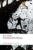The Island of Doctor Moreau (Oxford World's Classics)