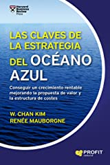Las claves de la Estrategia del Océano Azul (Spanish Edition) eBook Kindle