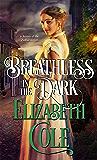 Breathless in the Dark: A Regency Spy Romance (Secrets of the Zodiac Book 8)