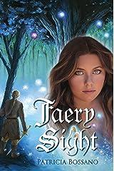 Faery Sight (Faerie Legacy Series Book 1) Kindle Edition