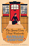 Our Spoons Came From Woolworths: A Virago Modern Classic (Virago Modern Classics Book 93)