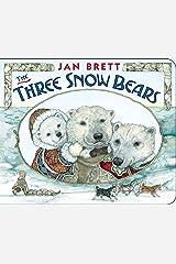 The Three Snow Bears Board book