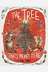 The Tree That's Meant to Be Hardcover