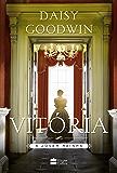 Vitória: A jovem rainha