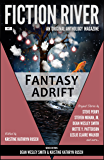 Fiction River: Fantasy Adrift (Fiction River: An Original Anthology Magazine Book 7)