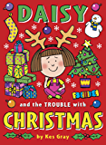 Daisy and the Trouble with Christmas (Daisy Fiction)