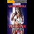 300 Seiten Sex - Verboten Geil (erotik ab 18 unzensiert, Sexgeschichten ab 18, sex erotik deutsch)