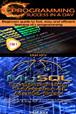 Programming #10: C Programming Success in a Day & MYSQL Programming Professional Made Easy (C Programming, C++programming, C++ programming language, MYSQL, ... Android Programming, Programming)
