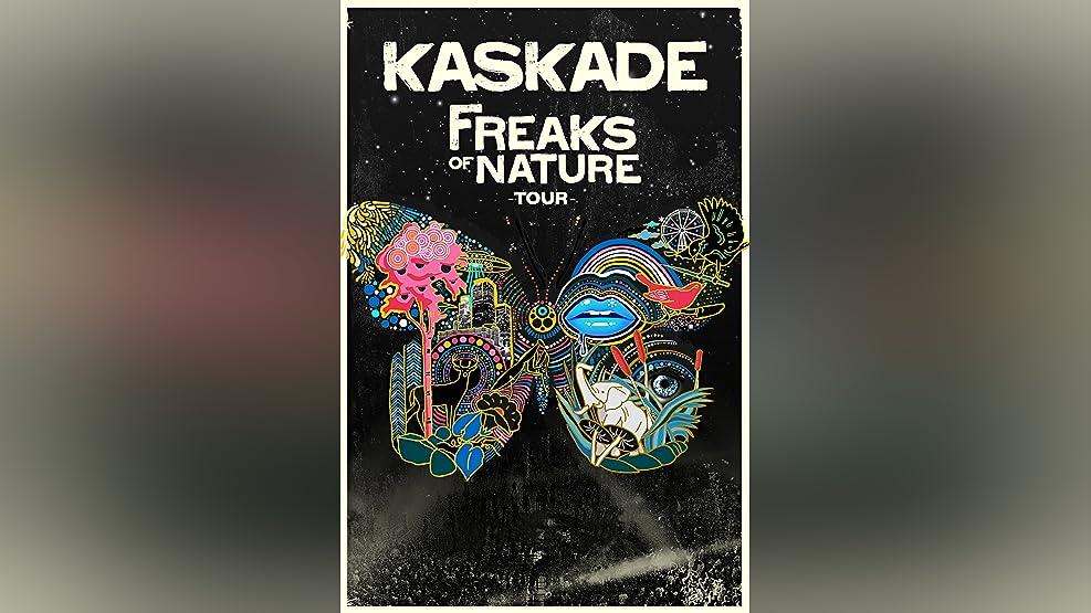 Kaskade: Freaks of Nature Tour