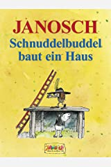 Schnuddelbuddel baut ein Haus (German Edition) Kindle Edition