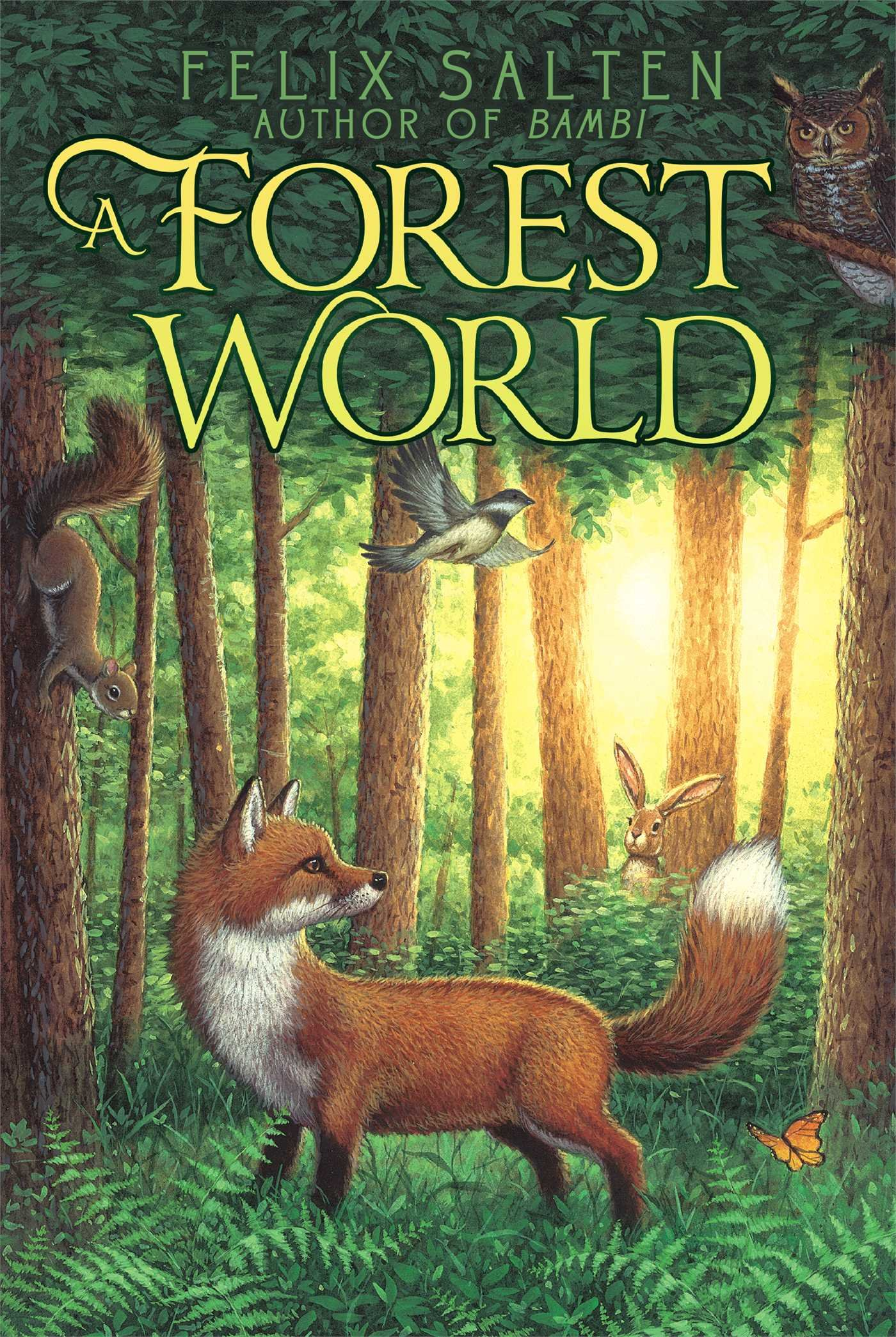 Read Online A Forest World (Bambi's Classic Animal Tales) ebook