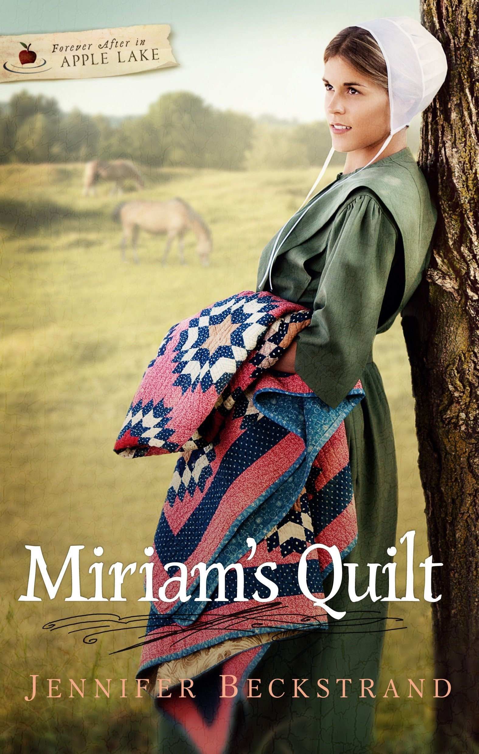 Read Online Miriam's Quilt (Forever After in Apple Lake series) pdf