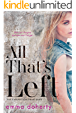 All That's Left (The Carlington Twins Duet Book 1)