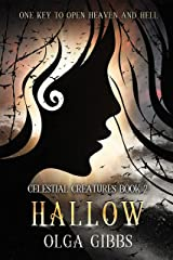 Hallow (Celestial Creatures Book 2) Kindle Edition