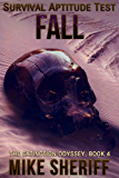 Survival Aptitude Test: Fall (The Extinction Odyssey Book 4)