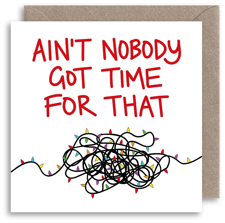 Funny Unusual Christmas Card - Ain't Nobody Got Time For That Christmas Card - Humour Xmas Card - Alternative Joke Christmas Card - Funny Christmas Card - Christmas Lights Card Lazy Mice