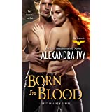 Born in Blood (The Sentinels Series Book 1)
