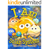 I Am the Solar System: A book about space for kids, from the sun, through the planets, helping preschool, kindergarten…