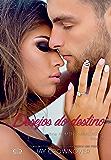 Desejos do destino: Rowdy (Homens marcados Livro 5)