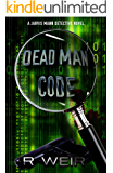 Dead Man Code: A Jarvis Mann Detective Novel
