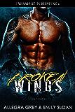 Broken Wings (Storm Crows MC Book 1)