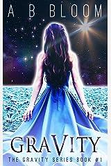Gravity: The YA Urban Fantasy Romance Series (Gravity Series Book 1) Kindle Edition