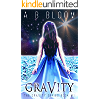 Gravity: The YA Urban Fantasy Romance Series (Gravity Series Book 1)