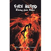 Fire Blood: Rising from Ashes