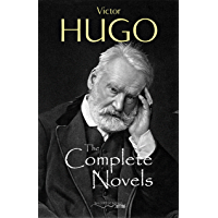 The Complete Novels of Victor Hugo (English Edition)