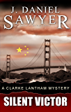 Silent Victor (The Clarke Lantham Mysteries Book 4)