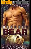 Rancher Bear (Black Oak Bears Book 2)