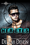 Through Her Eyes (Uncharted SEALs Book 3)