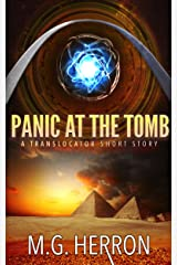 Panic at the Tomb: A Translocator Short Story Kindle Edition