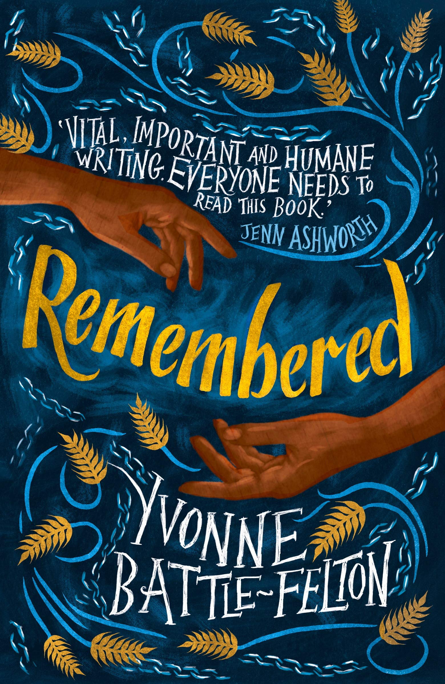 Remembered: Longlisted for the Women's Prize 2019 por Yvonne Battle-Felton