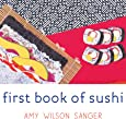 First Book of Sushi (World Snacks Series)