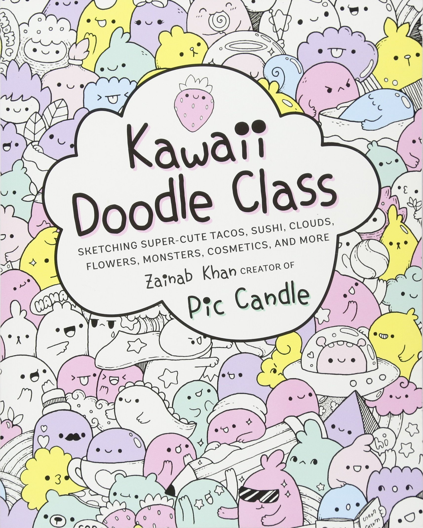 efc9428099e kawaii how to draw really cute stuff, kawaii doodle class and kawaii cakes  [hardcover] 3 books collection set - Draw Anything and Everything in the  Cutest ...