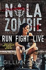 Run Fight Live: NOLA Zombie Box Set #1 Kindle Edition