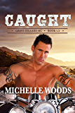 Caught (Grave Diggers MC Book 2)