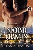 Second Chances (Latin Men Book 5)
