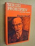 Sergei Prokofiev - a Soviet Tragedy