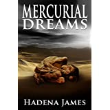 Mercurial Dreams (Dreams & Reality Series Book 3)