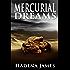 Mercurial Dreams (Dreams & Reality Series Book 3)