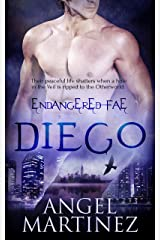 Diego (Endangered Fae Book 2) Kindle Edition