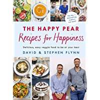The Happy Pear: Recipes for Happiness: Delicious, Easy Vegetarian Food for the Whole Family